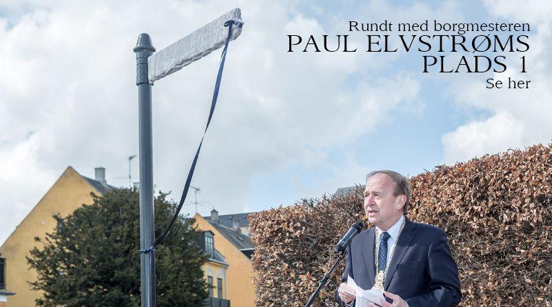 Rundt i kommunen med borgmesteren – Paul Elvstrøms Plads 1